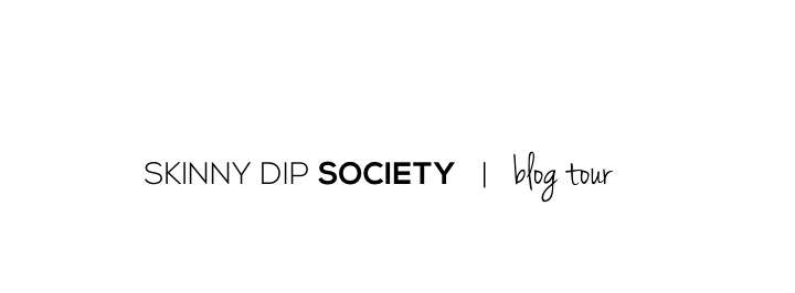 Skinny Dip Society Blog Tour
